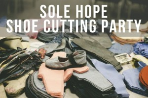 Sole Hope Shoe Party – Sat, March 19
